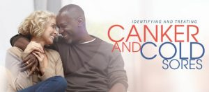 A banner with two people smiling and the words canker and cold sores